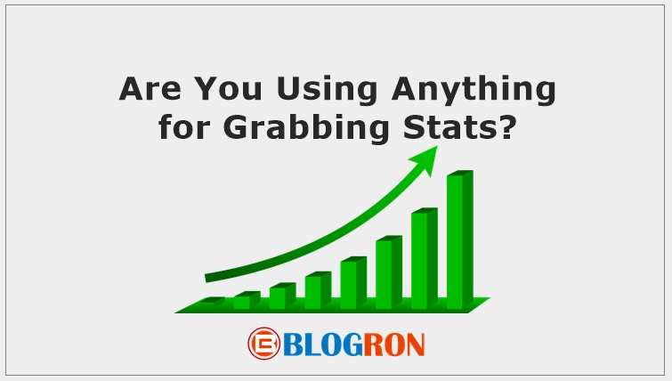 Are You Using Anything for Grabbing Stats? 1